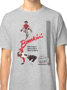 Breakin' Retro  Classic T-Shirt