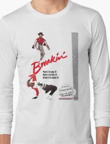 Breakin' Retro  Long Sleeve T-Shirt