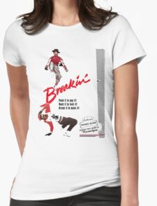 Breakin' Retro  Womens Fitted T-Shirt