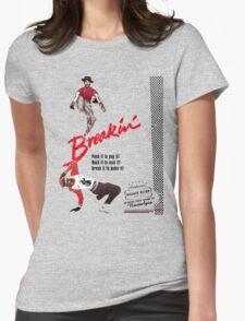Breakin' Retro  Womens Fitted T-Shirt