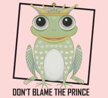 DON'T BLAME THE PRINCE Kids Clothes
