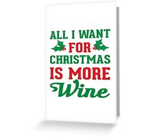 More Wine Greeting Card