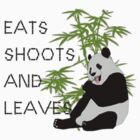 Eats, Shoots and Leaves by taiche