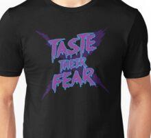 Taste Their Fear Unisex T-Shirt