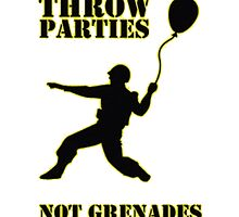 Throw Parties by TrendingShirts