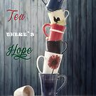 Tea is Hope by Joana Kruse