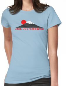 It's Snowing On Mt. Fuji-san (Japanese) Womens Fitted T-Shirt