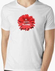Be Always Blooming Mens V-Neck T-Shirt