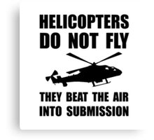 Helicopter Submission Canvas Print