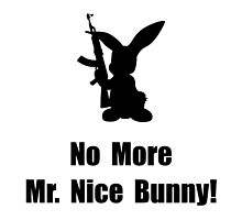 No More Nice Bunny by AmazingMart