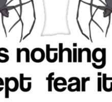 Nothing to Fear Sticker