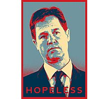 Nick Clegg - Hopeless Photographic Print
