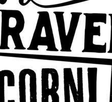 Quoth The Raven, Corn! Sticker