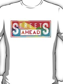 Community: Streets Ahead T-Shirt
