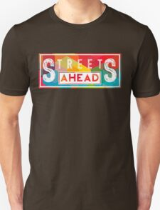 Community: Streets Ahead Unisex T-Shirt