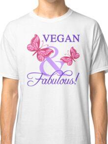 Vegan and Fabulous Classic T-Shirt