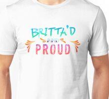 Community: Britta'd & Proud Unisex T-Shirt