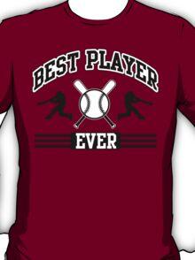 Best player ever T-Shirt