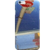 That's The Signpost Up Ahead iPhone Case/Skin