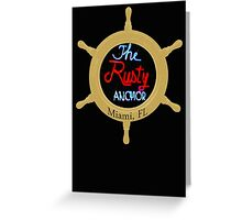 The Rusty Anchor Greeting Card