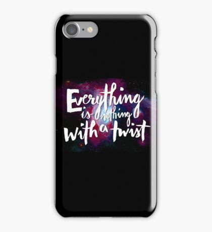 Everything is Nothing with a Twist - Kurt Vonnegut iPhone Case/Skin