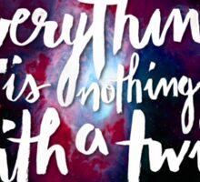 Everything is Nothing with a Twist - Kurt Vonnegut Sticker