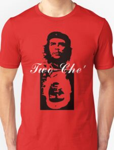 Two-Che' T-Shirt