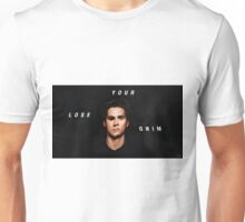 lose your mind Unisex T-Shirt