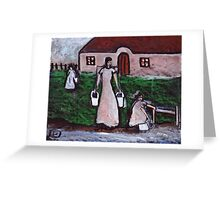 Fetching the water  Greeting Card
