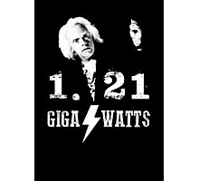 1.21 GIGAWATTS (BACK TO THE FUTURE) Photographic Print