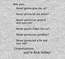 Are you Rick Astley? T-Shirt