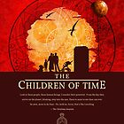 The Children of Time - 2015 (DW) Quote by ifourdezign