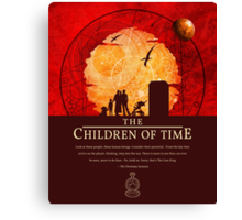 The Children of Time - 2015 (DW) Quote Canvas Print