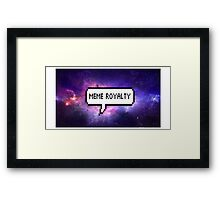 Meme Royalty  Framed Print