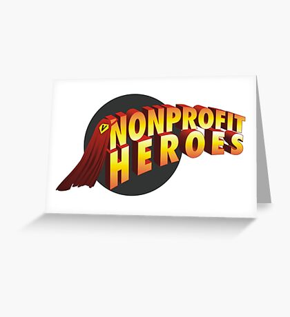 nonprofit heroes Greeting Card