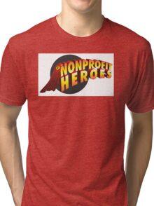 nonprofit heroes Tri-blend T-Shirt