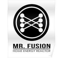 Mr Fusion Poster