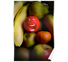 """""""Funny as a fruit bowl"""" Poster"""