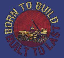 Born to Build T-Shirt