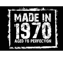 Made In 1970 Aged To Perfection - Tshirts & Hoodies Photographic Print
