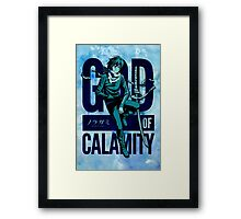 God of Calamity Framed Print