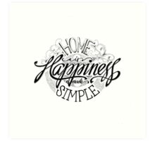 Home Is Happiness Made Simple Art Print