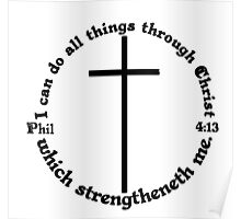 PHILIPPIANS 4:13 circular Poster