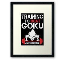 Training To Beat Goku Or At least Krillin - Custom Tshirt Framed Print