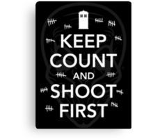 Keep Count and Shoot First Canvas Print