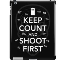 Keep Count and Shoot First iPad Case/Skin