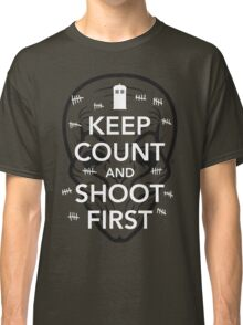 Keep Count and Shoot First Classic T-Shirt