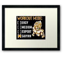 Workout Mode Easy Medium Expert Saiyan - Funny Tshirts Framed Print