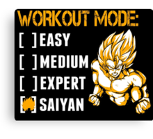 Workout Mode Easy Medium Expert Saiyan - Funny Tshirts Canvas Print