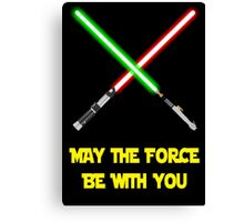 May the force be with you-star wars fanart Canvas Print